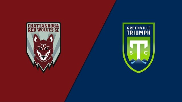 Chattanooga Red Wolves SC vs. Greenville Triumph SC