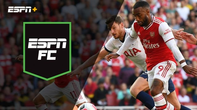 Sun, 9/1 – ESPN FC: A wild North London Derby