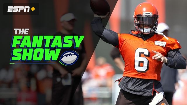 Wed, 8/7 - The Fantasy Show: Matthew's 2019 Love/Hate