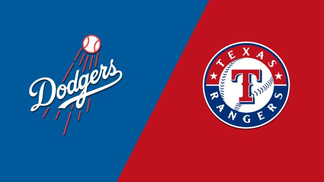 Los Angeles Dodgers vs. Texas Rangers