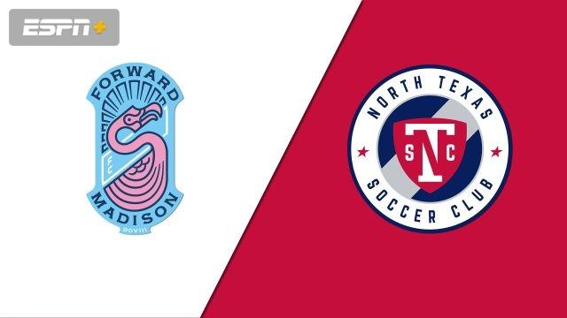 Forward Madison vs. North Texas SC (USL League One)